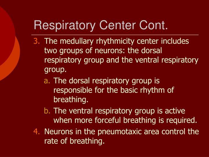 Respiratory Center Cont.