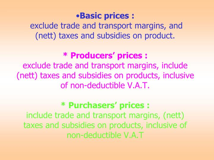 Basic prices :