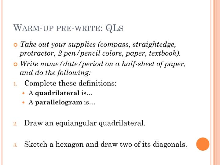 Warm-up pre-write: QLs