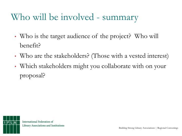 Who will be involved - summary