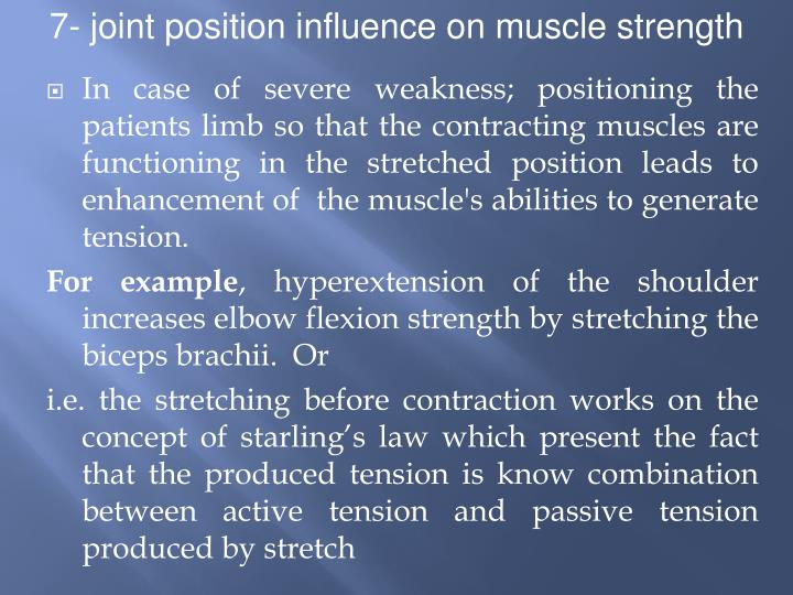 7- joint position influence on muscle strength