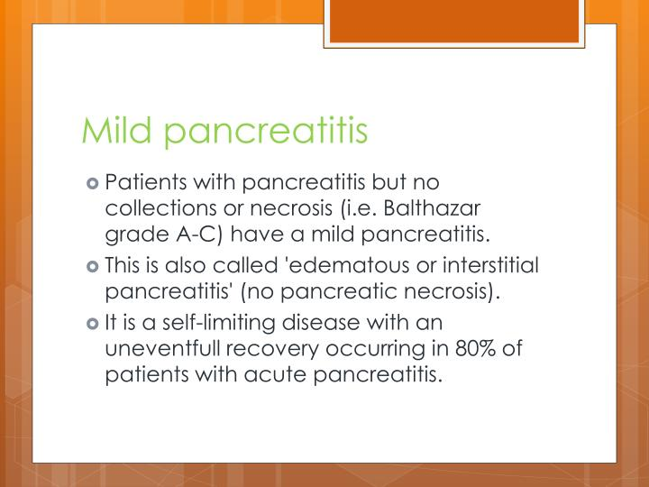 Mild pancreatitis
