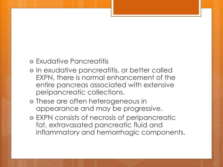 Exudative Pancreatitis