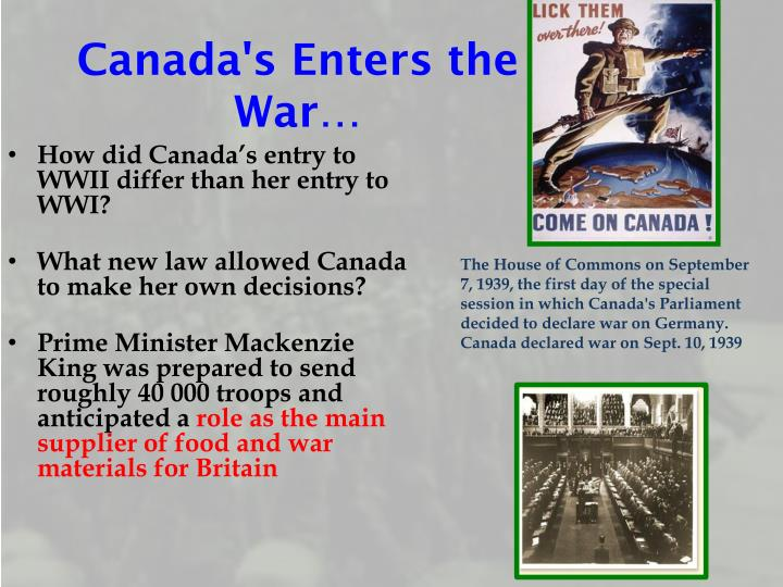 Canada's Enters the War…