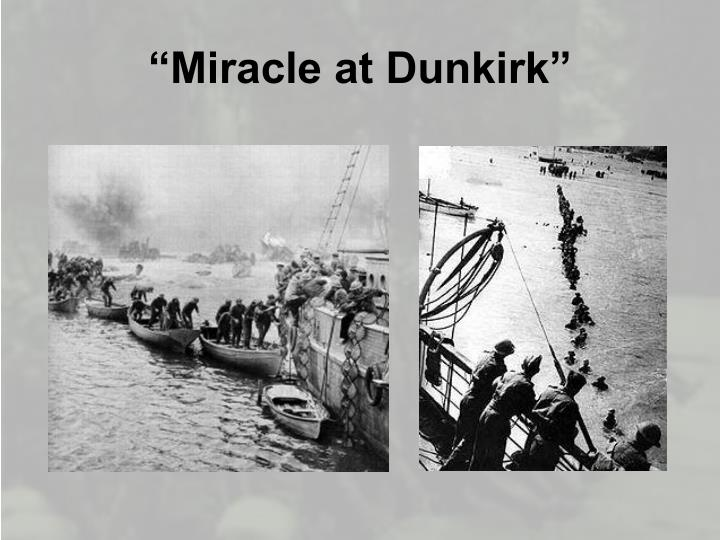 """Miracle at Dunkirk"""