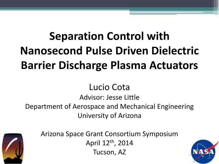 Separation control with nanosecond pulse driven dielectric barrier discharge plasma actuators