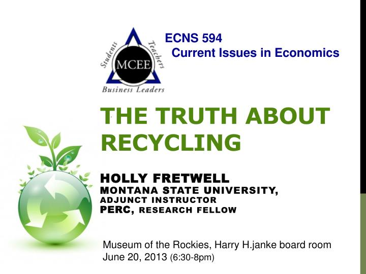 The truth about recycling