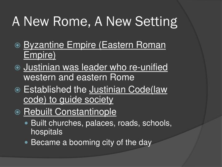 A New Rome, A New Setting