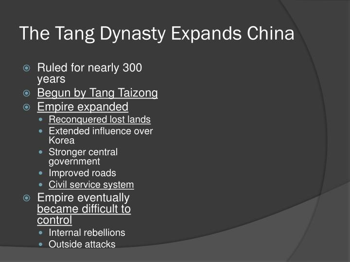 The Tang Dynasty Expands China