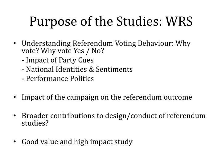 Purpose of the Studies: WRS