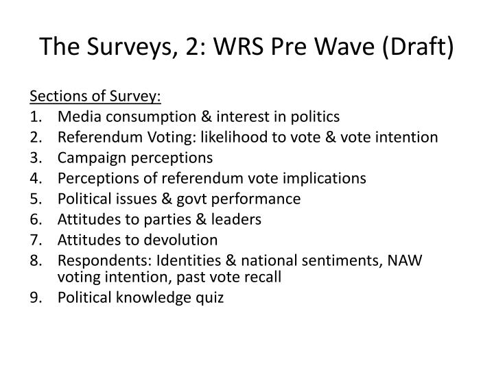 The Surveys, 2: WRS Pre Wave (Draft)