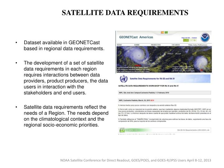 SATELLITE DATA REQUIREMENTS