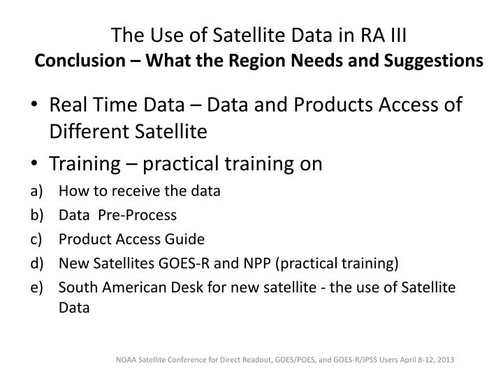 The Use of Satellite Data in RA III