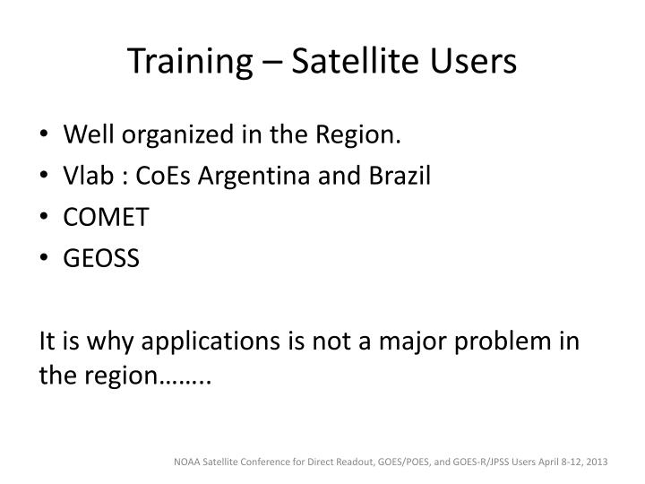 Training – Satellite Users