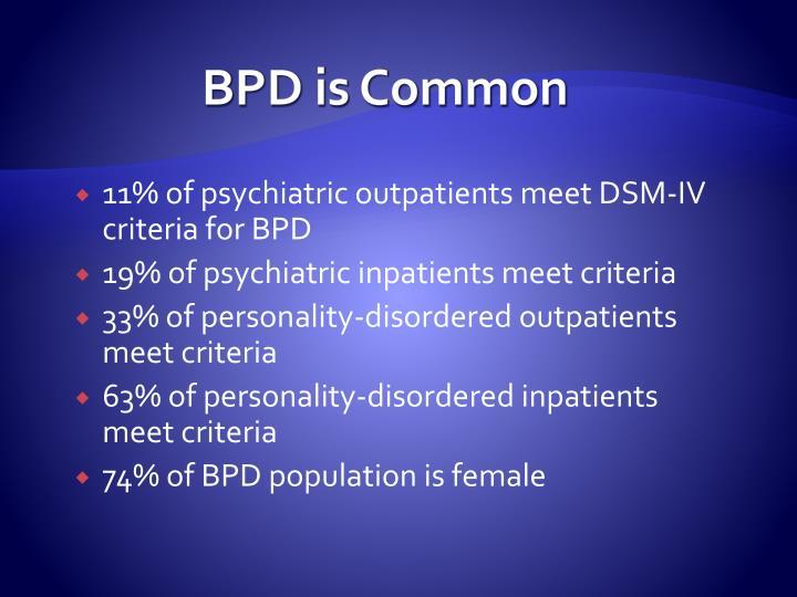 BPD is Common