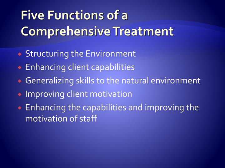 Five Functions of a Comprehensive Treatment