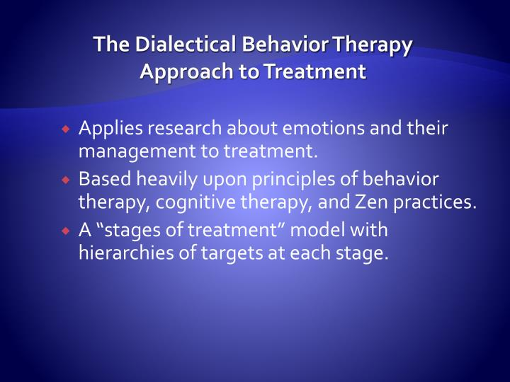 The Dialectical Behavior Therapy