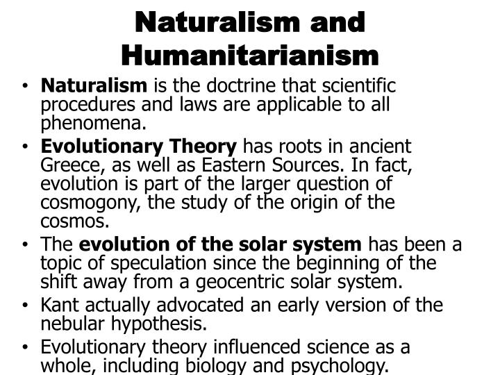 Naturalism and humanitarianism