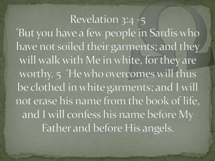 Revelation 3:4 -5