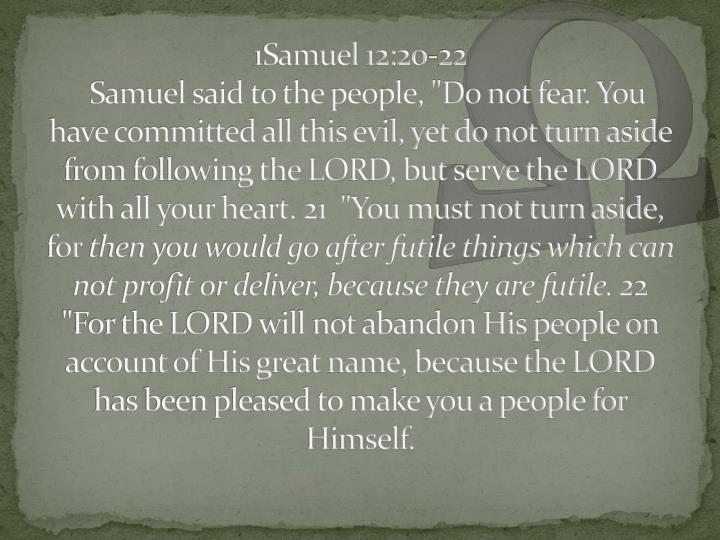 1Samuel 12:20-22