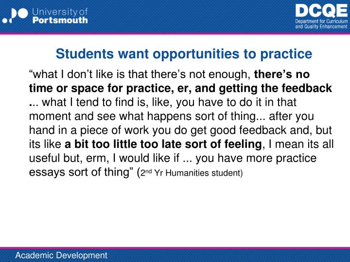 Students want opportunities to practice