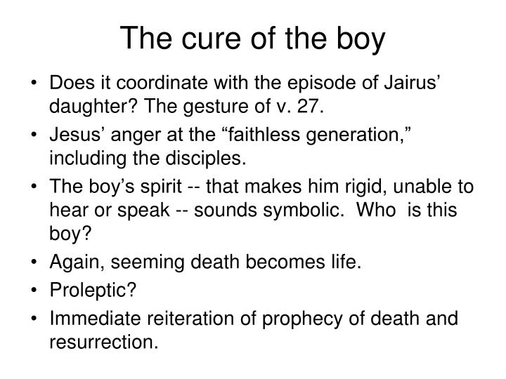 The cure of the boy