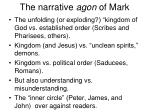 the narrative agon of mark