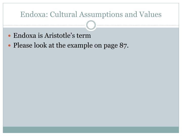 Endoxa: Cultural Assumptions and Values