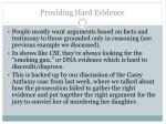 providing hard evidence