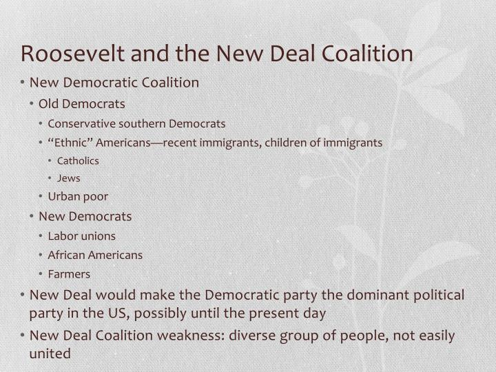 Roosevelt and the New Deal Coalition