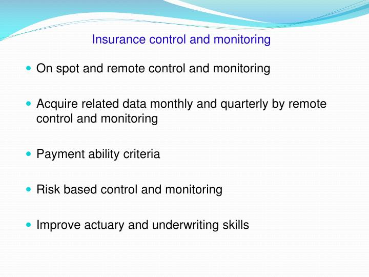 Insurance control and monitoring