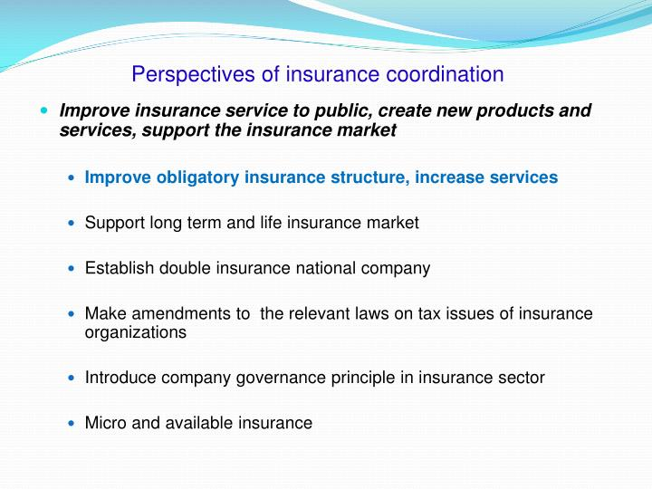 Perspectives of insurance coordination