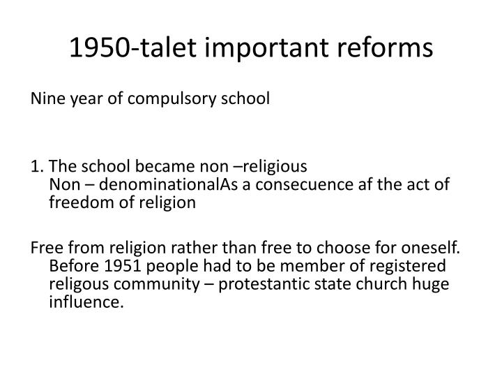 1950-talet important reforms