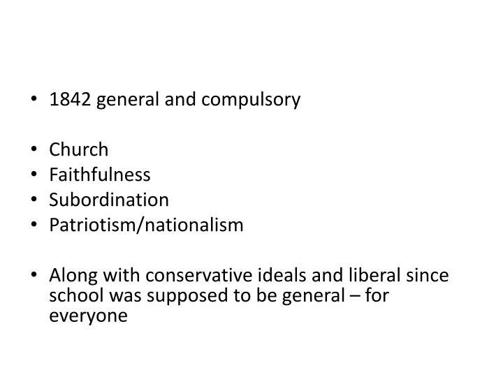 1842 general and compulsory