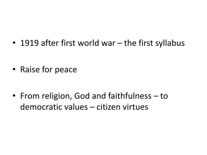 1919 after first world war – the first syllabus