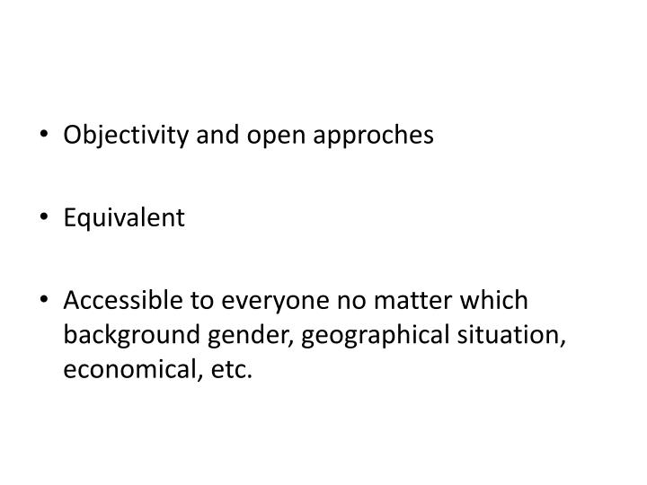 Objectivity and open