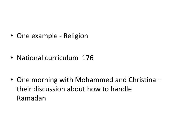 One example - Religion
