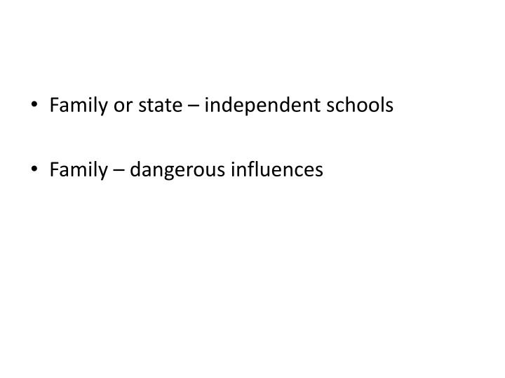 Family or state – independent schools