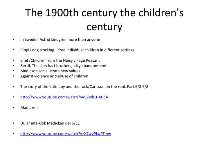 The 1900th century the children's century