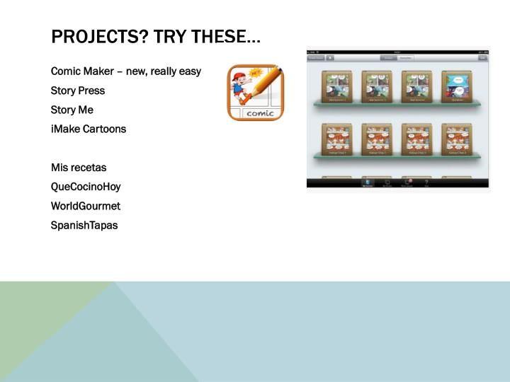 Projects? Try these…