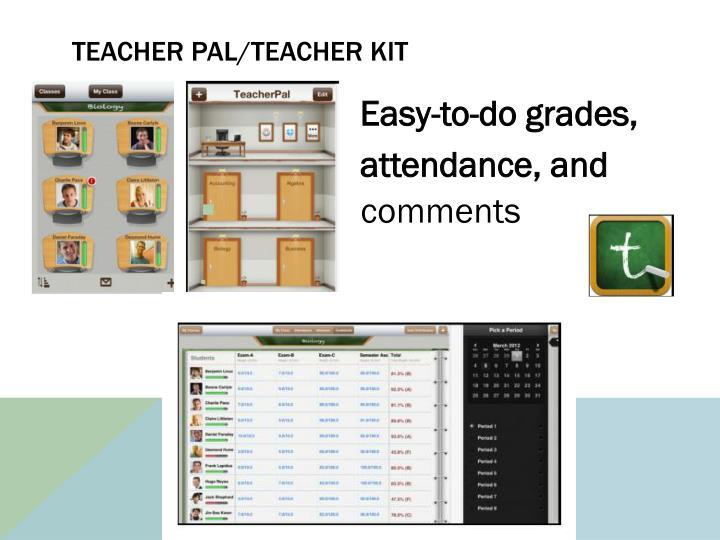 Teacher Pal/Teacher Kit