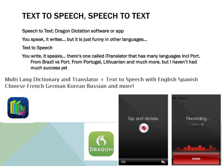Text to speech, speech to text