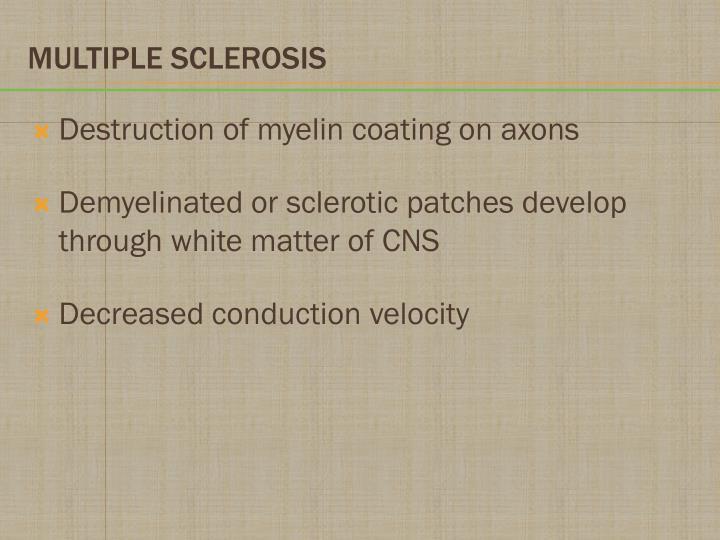 Destruction of myelin coating on axons