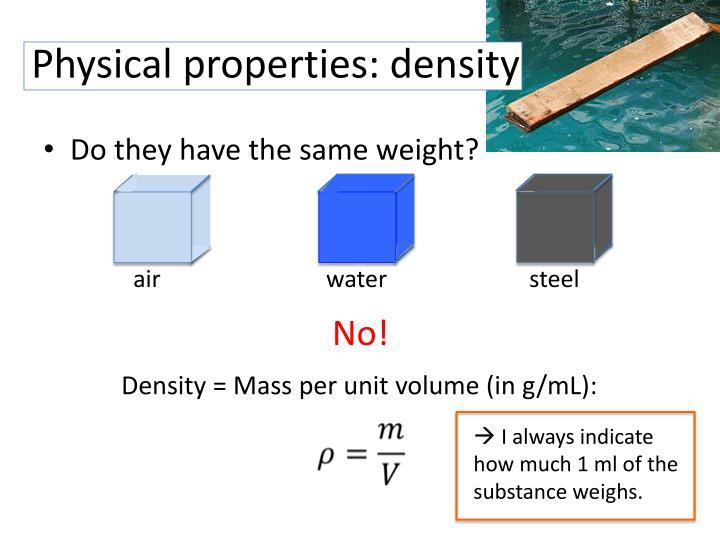 Physical properties: density
