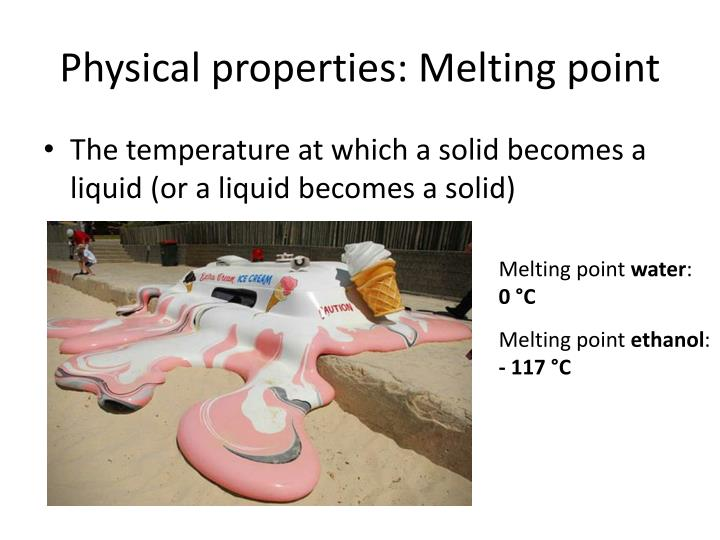 Physical properties: Melting point