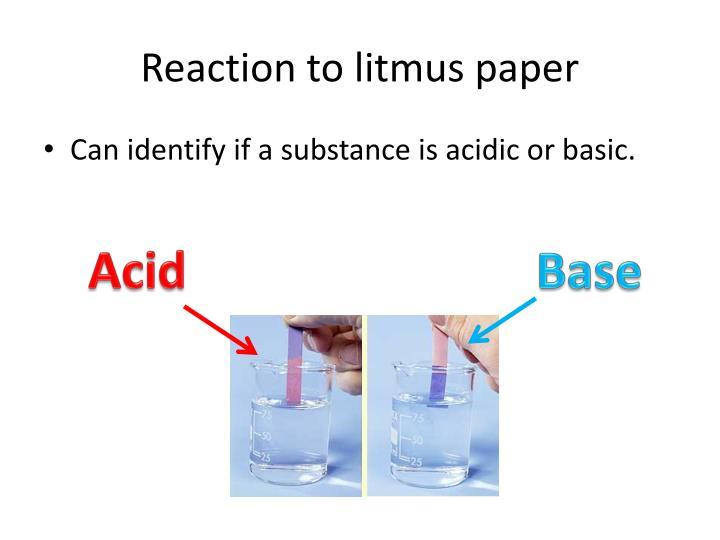 Reaction to litmus paper