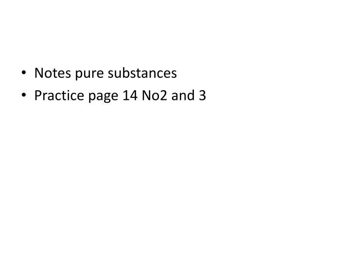 Notes pure substances