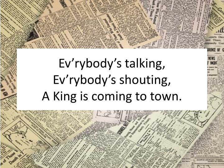 Ev'rybody's