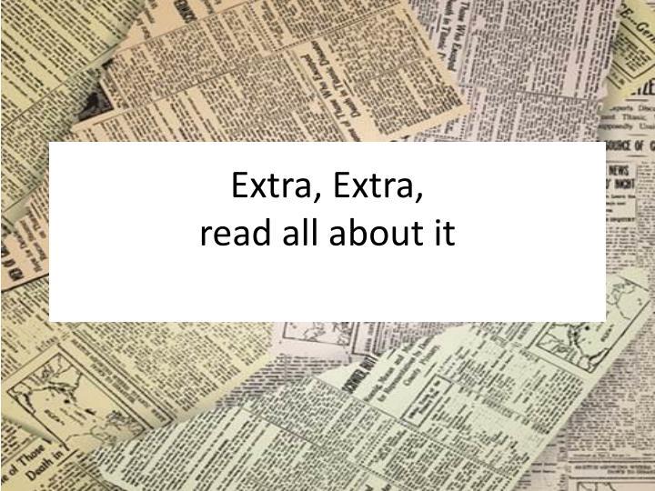 Extra, Extra,