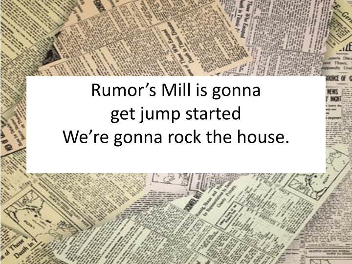 Rumor's Mill is